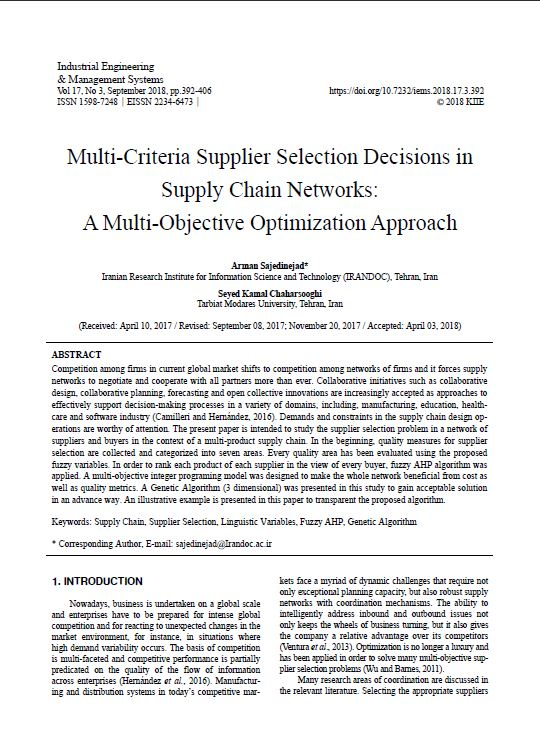 Multi-Criteria Supplier Selection Decisions in Supply Chain Networks: A Multi-Objective Optimization Approach