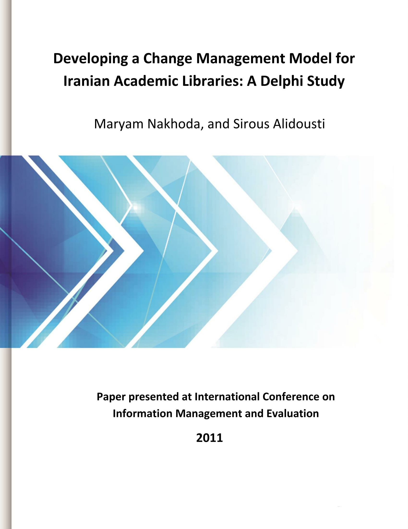 Developing a Change Management Model for Iranian Academic Libraries: A Delphi Study