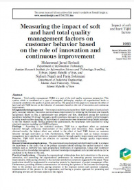 Measuring the Impact of Soft and Hard Total Quality Management Factors on Customer Behavior Based on the Role of Innovation and Continuous Improvement